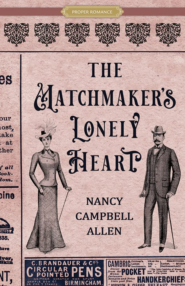 The Matchmakers Lonley Heart by Nancy Campbell Allen 2021 (1)